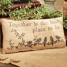 "Together is the best place to be.. 12""x 6"" Burlap Pillow Sign with Birds"