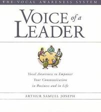 Voice of a Leader: Vocal Awareness to Empower Your Communication in Business and