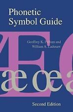 Phonetic Symbol Guide by William A. Ladusaw and Geoffrey K. Pullum (1996,...