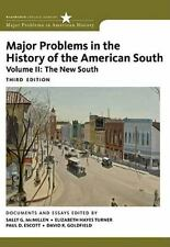 Major Problems in the History of the American South, Volume 2 (Major Problems in
