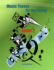 Music Theory for the Young, Level 2