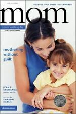 Mothering without Guilt: You and God, You and Others, You and Your Kids (Mom's O