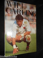 SIGNED; WILL CARLING - Captain's Diary 1989-1991 - England Rugby, Sport 1991-1st