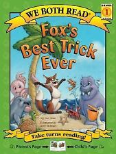 Fox's Best Trick Ever We Both Read - Level 1 Quality