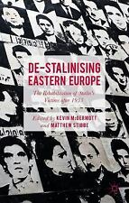 De-Stalinising Eastern Europe: The Rehabilitation of Stalin's Victims after 1953