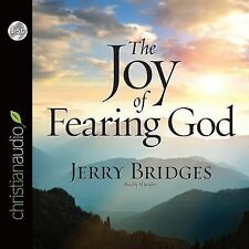 The Joy of Fearing God by Jerry Bridges (2015, CD, Abridged, Unabridged)
