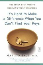 It's Hard to Make a Difference When You Can't Find Your Keys: The Seven-Step Pa