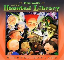 Miss Smith and the Haunted Library - Garland, Michael - Hardcover
