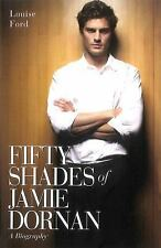 Fifty Shades of Jamie Dornan: A Biography, Ford, Louise, New Books