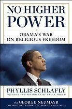 No Higher Power: Obama's War on Religious Freedom Republican Brand New Religious
