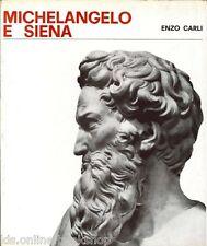 Michelangelo e Siena - Monte dei Paschi di Siena Siena 1964