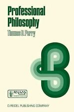Professional Philosophy: What It Is and Why It Matters-ExLibrary