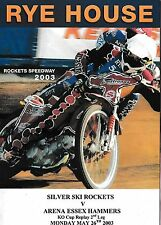 Speedway Programme RYE HOUSE ROCKETS v ARENA ESSEX HAMMERS May 2003