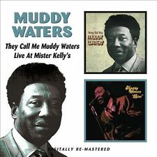 They Call Me Muddy Waters/Live At Mister Kelly's by Muddy Waters (CD,...