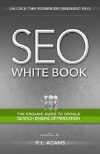 SEO White Book: The Organic Guide to Google Search Engine Optimization-ExLibrary