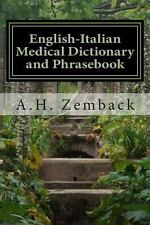 English-Italian Medical Dictionary and Phrasebook : Italian-English by A. H....