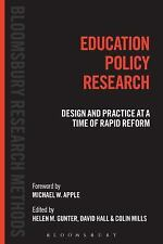 Bloomsbury Research Methods: Education Policy Research : Design and Practice...