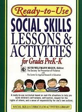Ready-to-Use Social Skills: Lessons & Activities for Grades PreK-K by Ruth Welt