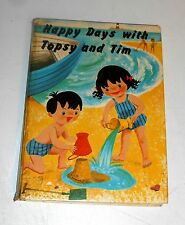 Vintage Topsy and Tim Books - HAPPY DAYS WITH TOPSY AND TIM - Blackie (A4)