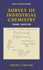 Survey of Industrial Chemistry (Topics in Applied Chemistry) by Chenier, Philip