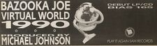 23/6/90Pgn60 Advert: Bazooka Joe The Debut Album virtual World 1990 3x11