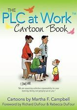 The PLC at Work Cartoon Book by Martha F. Campbell (2012, Paperback)