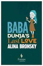 Baba Dunja's Last Love by Alina Bronsky (2016, Paperback)