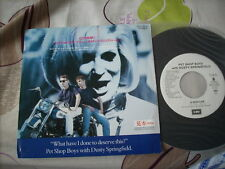 "a941981 Pet Shop Boys with Dusty Springfield 7""  What Have I Done to Deserve This ? Made in Japan for DJ Promo"
