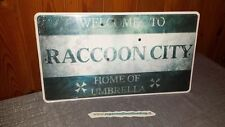 TARGA WELCOME TO RACCOON CITY RESIDENT EVIL BIOHAZARD METAL SIGN!ONLY 1000 AV.!!