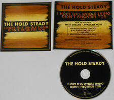 Hold Steady - I Hope This Whole Thing Didn't Frighten - Promo CD In Jewel Case