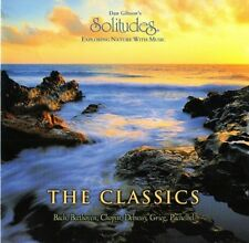 Dan Gibson's Solitudes - Exploring Nature With Music - The Classics - New/Sealed