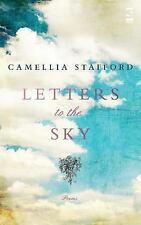 Letters to the Sky by Camellia Stafford (2013, Paperback)