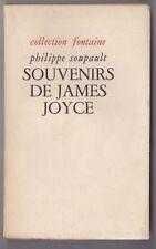 Philippe SOUPAULT Souvenirs de James Joyce Collection Fontaine