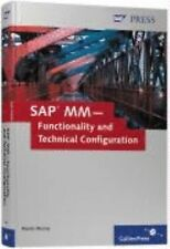 SAP MM -- Functionality and Technical Configuration by Martin Murray