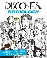 Discover Sociology by Daina S. (Stukuls) Eglitis and William J. Chambliss...