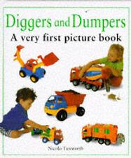 Diggers and Dumpers: A Very First Picture Book (The first picture books), Tuxwor