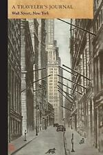 A Traveler's Journal, Wall Street, New York by Applewood Applewood Books...