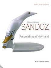 Edouard-Marcel Sandoz - Porcelain from Haviland, French book