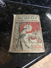 1919 Vintage Book The Adventures Of Mr. Mocker Thornton W Burgess Some Marks