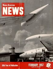 NAVAL AVIATION NEWS FEB 1957 ANTARCTICA R4D VXE / WV-2 SUPER CONNIE / REGULUS