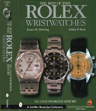Rolex Wristwatches : An Unauthorized History by Jeffrey P. Hess and James M. Dow