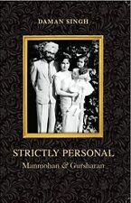 Strictly Personal: Manmohan and Gursharan by Daman Singh (Hardback, 2014)