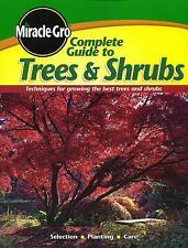 Complete Guide to Trees and Shrubs (Miracle Gro)