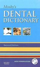 Mosby's Dental Dictionary by Charles A. Babbush (2007, Paperback, Revised)