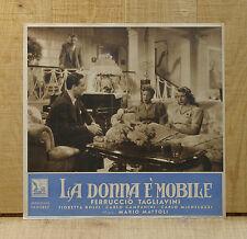 DONNA è MOBILE fotobusta poster Fioretta Dolfi Mario Mattoli Opera Lirica 1942
