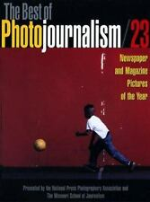 The Best of Photojournalism Vol. 23 : Newspaper and Magazine Pictures of the...