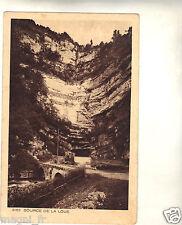 25 - cpa - La source de la Loue ( i 349)