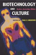 Biotechnology and Culture: Bodies, Anxieties, Ethics (Theories of Cont-ExLibrary
