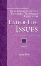 Using Literature to Help Troubled Teenagers Cope with End-of-Life Issu-ExLibrary