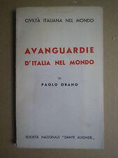 AVANGUARDIE D'ITALIA NEL MONDO. Paolo Orano.  1938